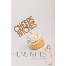 Hens Night Cupcake Toppers 10pack - CHEERS BITCHES GOLD