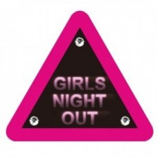 Girls Night Out Triangle Warning Badge
