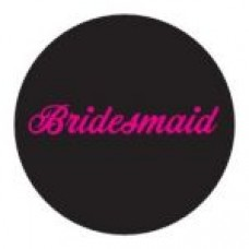 Round sticker - Bridesmaid Black with Pink Writing