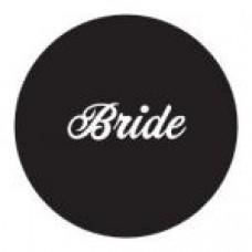 Round sticker - Bride Black with White Writing